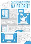 Komiks Jak se soustředit na priority malý